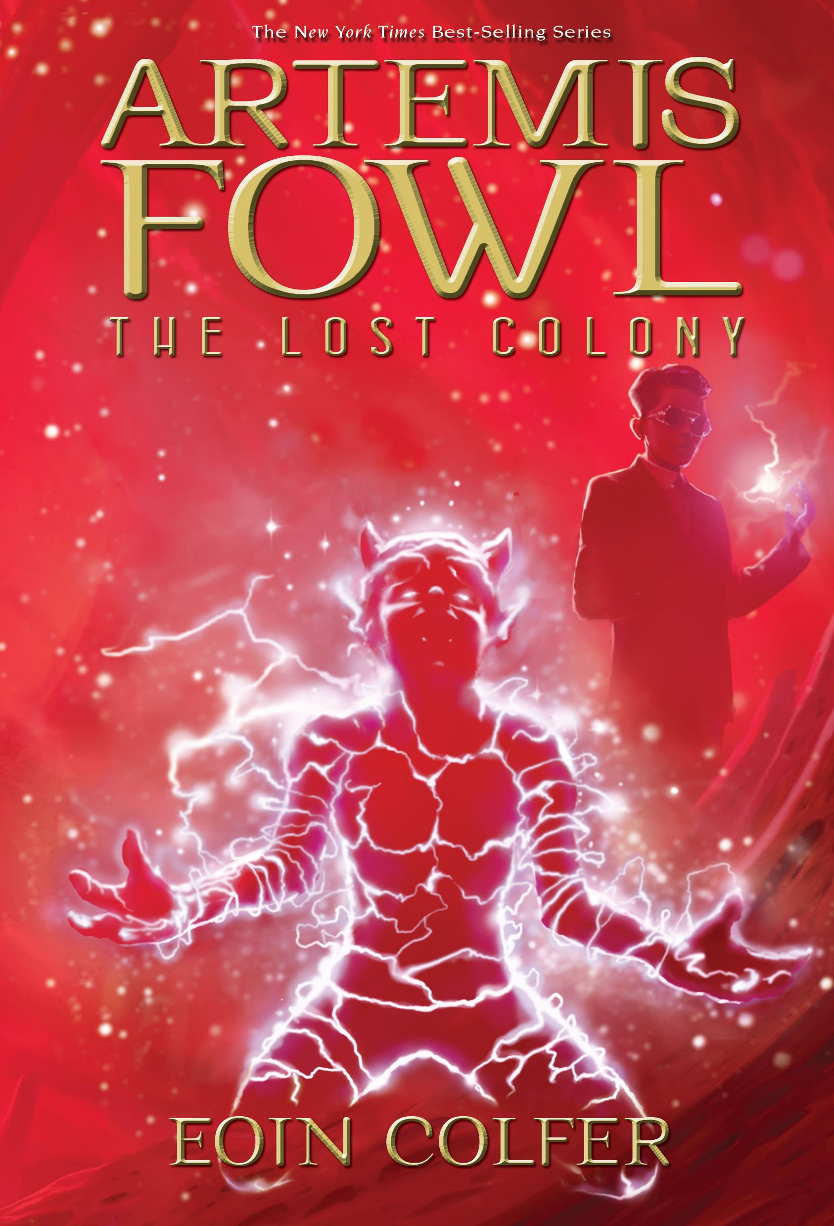 Artemis Fowl The Lost Colony Book 5 Eoin Colfer 9781423124948