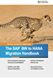 The SAP BW to HANA Migration Handbook (English Edition)
