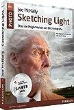 Joe McNallys Sketching Light - mit Original-Lichtskizzen von Joe McNally: Über die Möglichkeiten der Blitzfotografie (Pearson Photo)