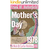 Mother's Day, 1978 (A Nick & Carter Holiday Book 10)