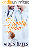 Family Law (Silver Oak Medical Center Book 3)