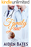 Family Law (Silver Oak Medical Center Book 3)