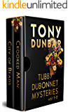 Tubby Dubonnet Mysteries Vol. 1-2 (The Tubby Dubonnet Series)
