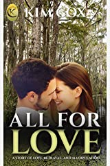 All For Love: A Prequel to Love Conquers All (Love in the Bayou Book 1) Kindle Edition
