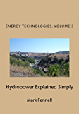 Hydropower Explained Simply