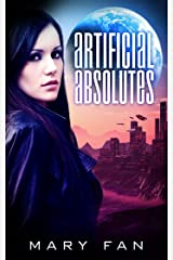 Artificial Absolutes (Jane Colt Book 1) Kindle Edition