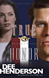 True Honor (Uncommon Heroes Book 3)