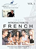 SmartFrench - Introduction to French, Vol.1 (English and French Edition)
