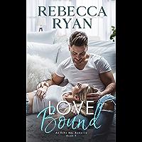 Love Bound (An Echo Bay Romance Book 1) (English Edition)