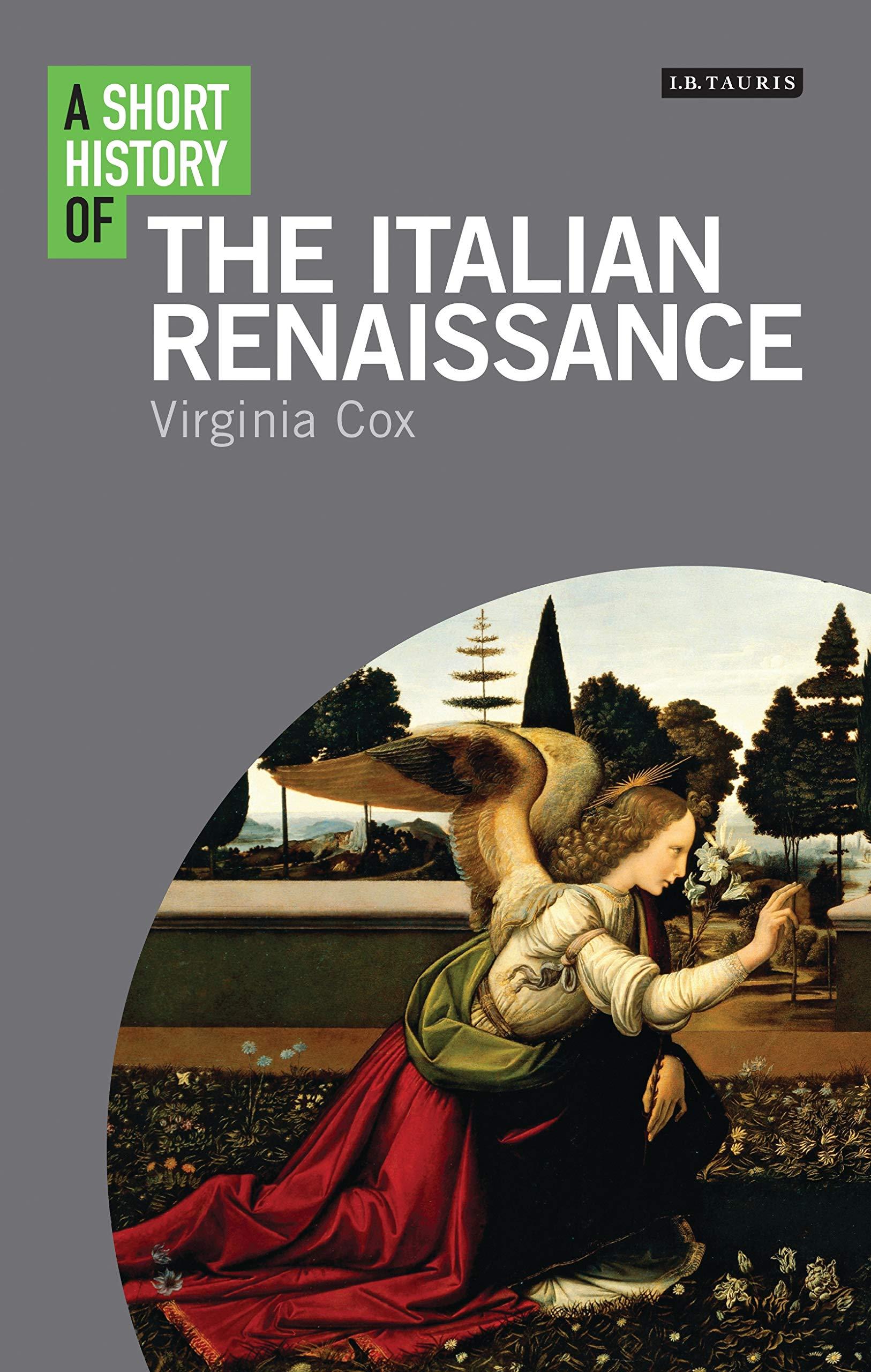 A Short History of the Italian Renaissance Short Histories ...