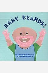 Baby Beards! Kindle Edition