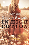 In High Cotton: Neely Kate Mystery #2