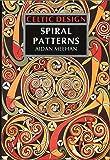Celtic Design: Spiral Patterns