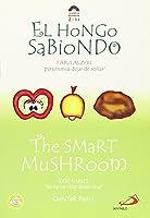El Hongo Sabiondo / The Smart Mushroom: Fabulas