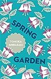 Spring Garden (Japanese Novellas)