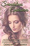 Scandalous Endeavors (Ladies and Scoundrels Book 1)