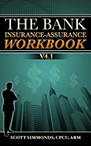The Bank Insurance-Assurance Workbook