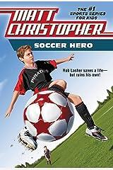 Soccer Hero (Matt Christopher) Kindle Edition