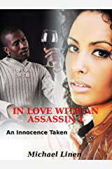 IN LOVE WITH AN ASSASSIN 1: An Innocence Taken Kindle Edition