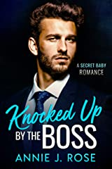 Knocked Up by the Boss: A Secret Baby Romance (Office Romances Book 3) Kindle Edition