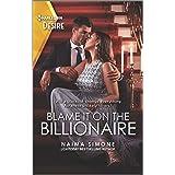 Blame It on the Billionaire (Blackout Billionaires Book 3)