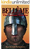 BELLÊME The Norman Warrior: Life and loves of Robert de Bellême and his struggles against his merciless enemy King Henry…
