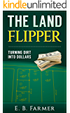 The Land Flipper: Turning Dirt into Dollars