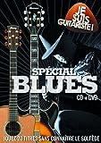 Je suis guitariste spécial Blues [DVD + CD]