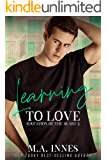 Learning to Love (The Education of the Heart Book 2)