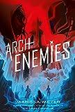 Archenemies (Renegades Trilogy)