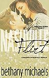 Nashville Flirt: Kingston Sisters 2 (Naughty in Nashville)
