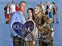 You, Me & Them