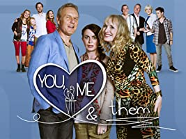 You, Me & Them Series 1