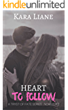Heart to Follow: (A Tryst of Fate Series - Novella 2)