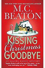 Kissing Christmas Goodbye (Agatha Raisin Mysteries, No. 18): An Agatha Raisin Mystery Kindle Edition