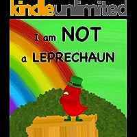 I am NOT a Leprechaun (Sammy Bird Series)