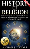 History of Religion: An Overview of the most