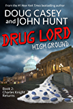 Drug Lord (High Ground Book 2)