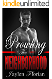 Prowling the Neighborhood (Men of Rugged Heights Book 4)