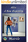 Attis: A New Beginning