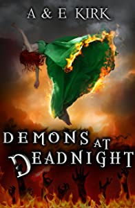 Demons at Deadnight: A Paranormal Urban Fantasy Romance Thriller (Divinicus Nex Chronicles series Book 1)