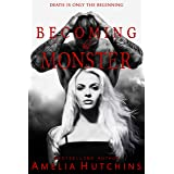 Becoming his Monster (Playing with Monsters Book 3)