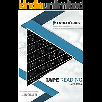 Tape Reading na prática