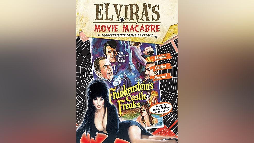 Elvira's Movie Macabre: Frankenstein's Castle Of Freaks
