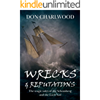 Wrecks and Reputations: The tragic tales of the Schomberg and the Loch Ard