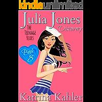 Julia Jones - The Teenage Years: Book 8 - Discovery