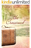 At the Crossroad (Sweet River Redemption Book 2)