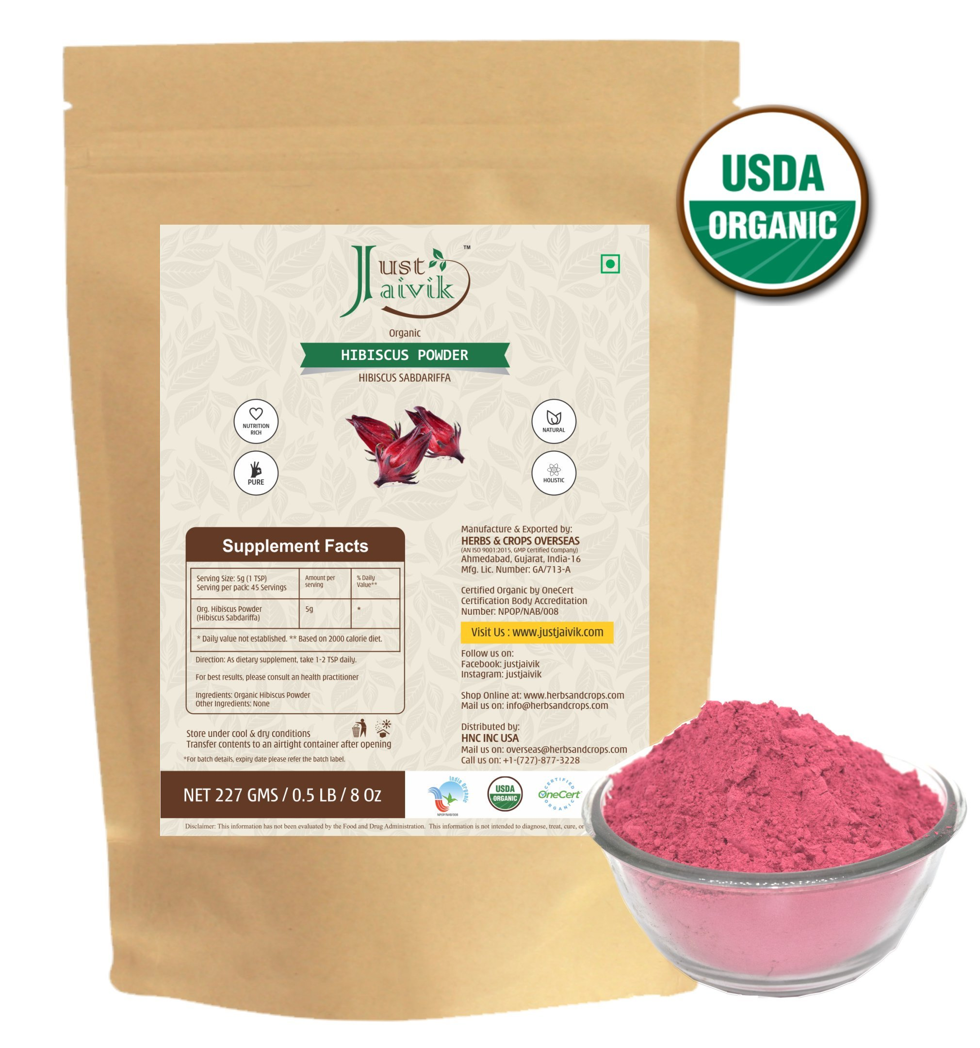 Just Jaivik 100% Organic Hibiscus Flower Powder (Hibiscus Sabdariffa) 1/2 LB, 08 oz, 227g USDA Certified Organic- Biodegradable Resealable Zip Lock Pouch