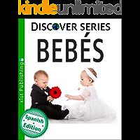 Bebés (Xist Kids Spanish Books) (Spanish Edition)