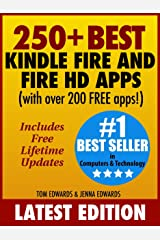 250+ Best Kindle Fire & Fire HD Apps (Over 200 FREE APPS) Kindle Edition